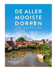 De allermooiste dorpen van Nederland
