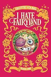I HATE FAIRYLAND DLX HC 01...