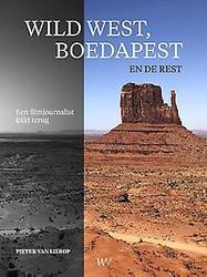 Wild west, Boedapest en de...