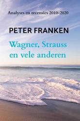 Wagner, Strauss en vele...