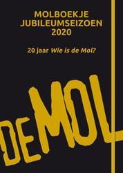 Wie is de Mol? - Molboekje...