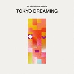 TOKYO DREAMING