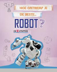 Hoe ontwerp je de beste robot?