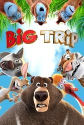 Big trip, (Blu-Ray)