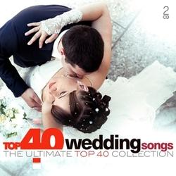 TOP 40 - WEDDING SONGS