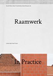 Raamwerk In Practice :...