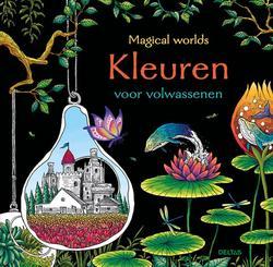 Magical worlds - Kleuren...