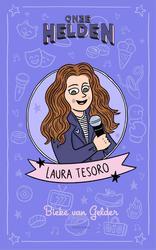 Onze helden: Laura Tesoro