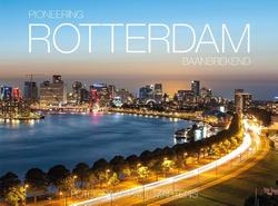 Pioneering Rotterdam -...