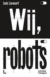 Wij, robots
