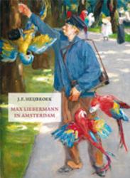 Max Liebermannn in Amsterdam