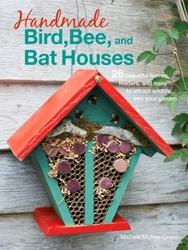 Handmade Bird, Bee, and Bat...