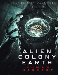 ALIEN COLONY EARTH.. (.....