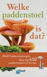 Welke paddenstoel is dat?...