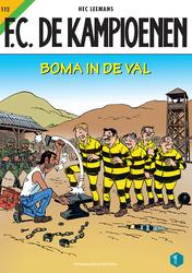 FC DE KAMPIOENEN 112. BOMA IN DE VAL
