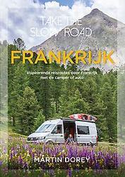 Take the slow road Frankrijk