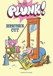 Plunk: The director's cut