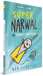 Supernarwal en Kwalkampioen