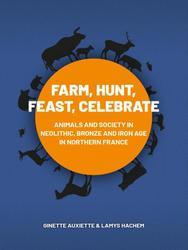 Farm, Hunt, Feast, Celebrate