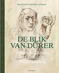 De blik van Dürer, Albrecht...