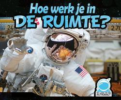 Hoe werk je in de ruimte?,...