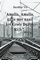 'Amalia, Amalia, ga je mee...