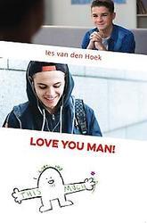 I love you man!