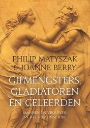 Gifmengsters, gladiatoren...