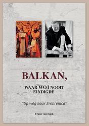 Balkan, waar WW I nooit...