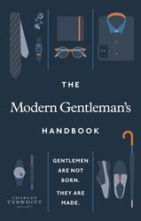 The Modern Gentleman's...