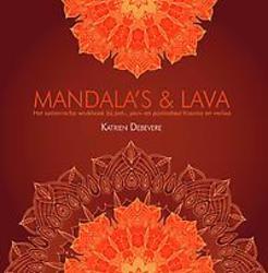 Mandala's & Lava