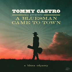 A BLUESMAN CAME TO TOWN.....