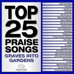 TOP 25 PRAISE SONGS:.. .....