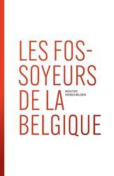 Les fossoyeurs de la Belgique