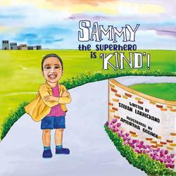Sammy the Superhero is 'Kind'