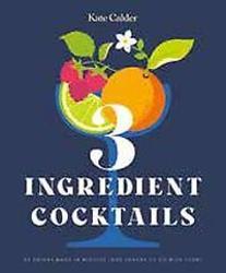 Three Ingredient Cocktails