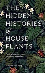 The Hidden Histories of...