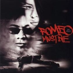 ROMEO MUST DIE -REISSUE-