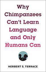 Why Chimpanzees Can't Learn...