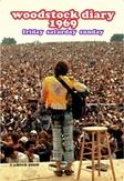 WOODSTOCK DIARY 1969 FRIDAY...