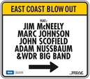 EAST COAST BLOW OUT...