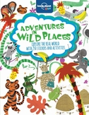 Adventures in Wild Places, Activities and Sti