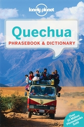 Lonely Planet: Lonely Planet Quechua Phrasebook & Dictionary