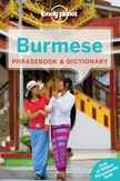 Lonely Planet: Lonely Planet Burmese Phrasebook & Dictionary