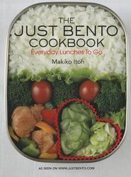 Just Bento Cookbook, The:...
