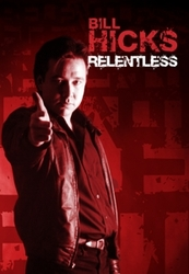 Bill Hicks - Relentless, (DVD)