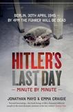 Hitler's Last Day: Minute...