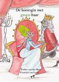 De koningin met groen haar:...