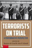Terrorists on Trial: A...